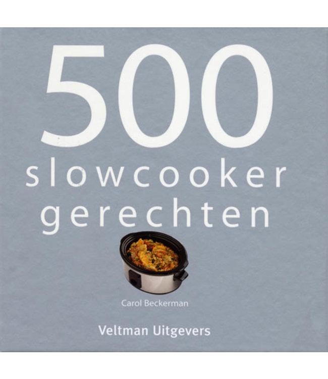BowlsDishes 500 slowcookergerechten-Carol Beckerman