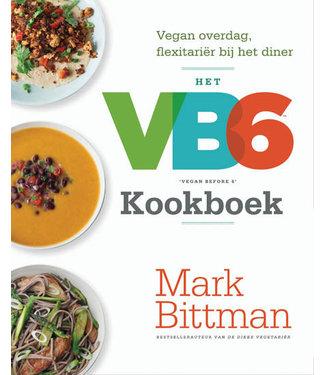 Het VB6 kookboek-vegan before 6 (uitlopend)