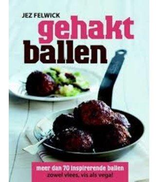 Gehaktballen-Jez Felwick (uitlopend)