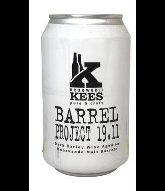 Kees Barrel Project 19.11