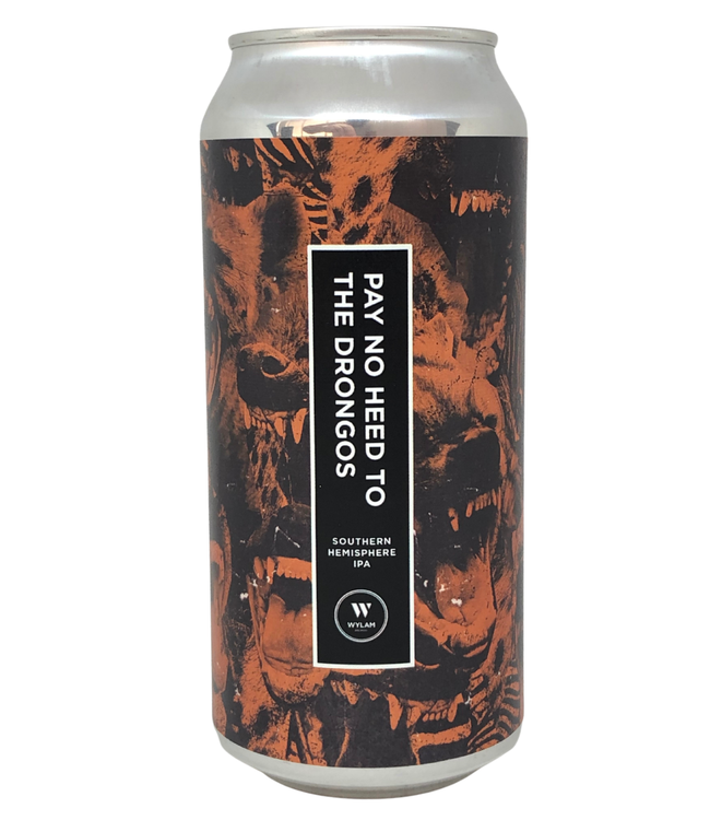 Wylam Wylam Pay No Heed To The Drongos 440ml