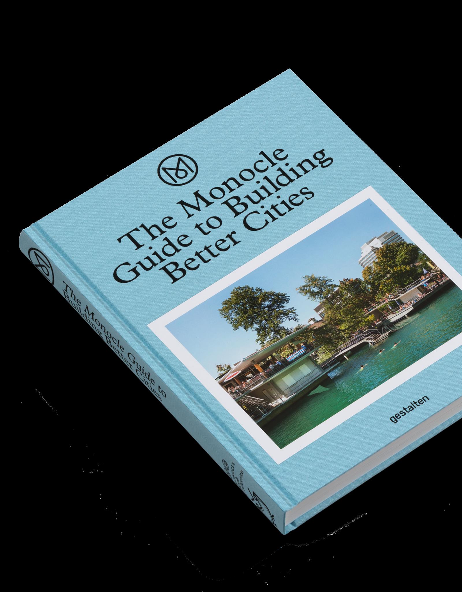 Gestalten Monocle Guide to Building Better Cities