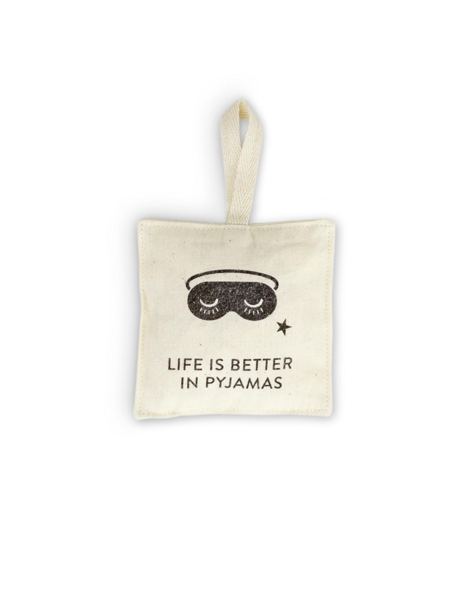 Fidea design Duftnote Life is better in Pyjamas