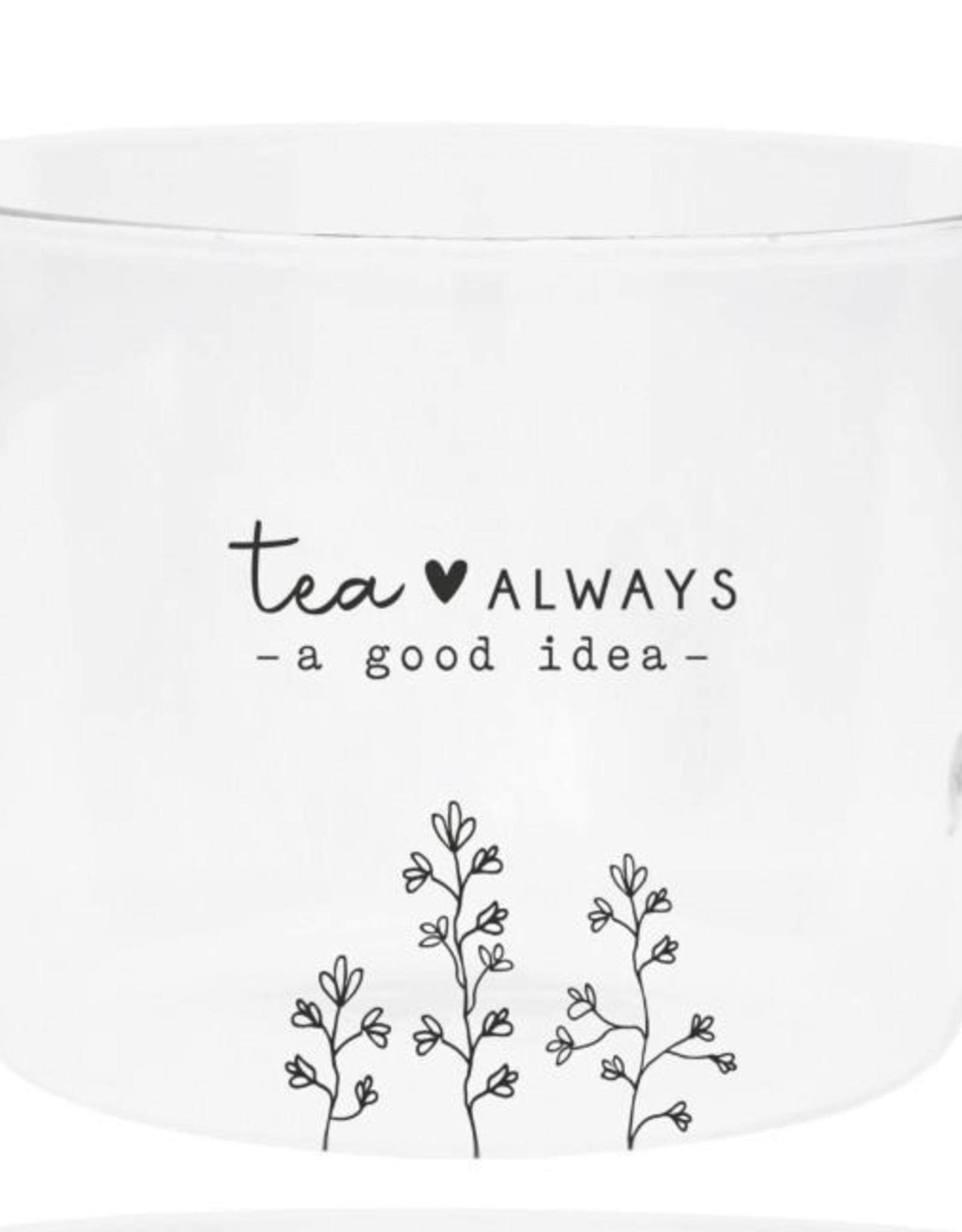Bastion Collections Theeglas 'Tea is always a good idea'