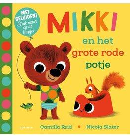 Gottmer Mikki en het grote rode potje