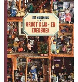Het Muizenhuis Het Muizenhuis - Groot kijk- en zoekboek