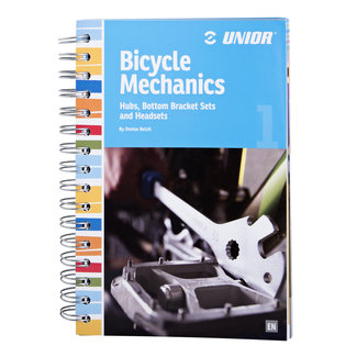 Unior Bicycle Mechanics boek deel 1:  Hubs, Bottom Brackets & Headsets