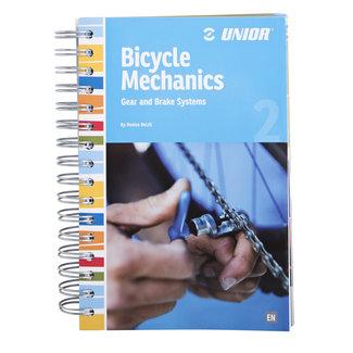 Unior Unior Bicycle Mechanics boek deel 2:  Gear & brake Systems