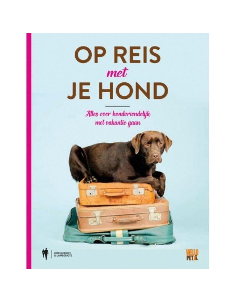 Wellopet Boek - Op reis met je hond