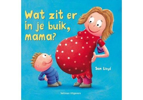 Veltman Uitgevers Wat zit er in je buik, mama?