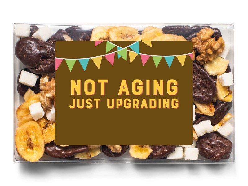 Doosje chocolade | Not aging, just upgrading