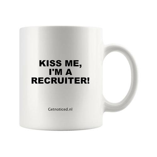 """Getnoticed Mok """"Kiss me, I'm a recruiter!"""""""