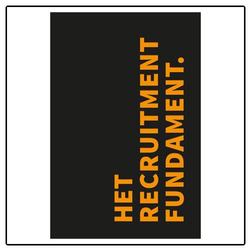 Getnoticed Het Recruitment Fundament van Arjan Elbers