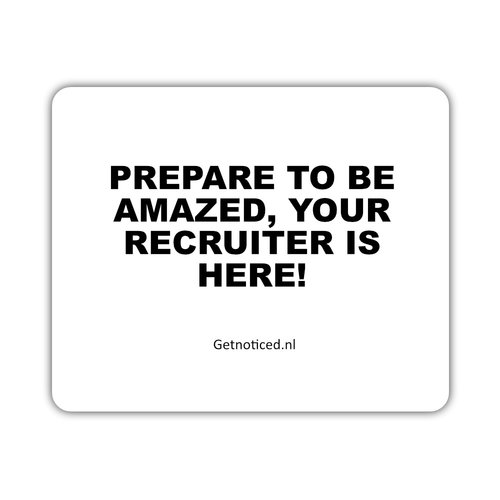 "Getnoticed Muismat: ""Prepare to be amazed, your recruiter is here!"""