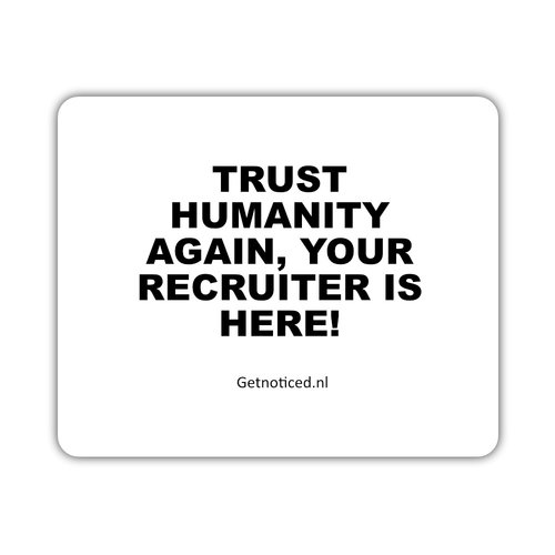 "Getnoticed Muismat: ""Trust humanity again, your recruiter is here!"""