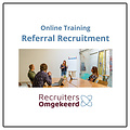 Recruiters Omgekeerd Online training Referral Recruitment