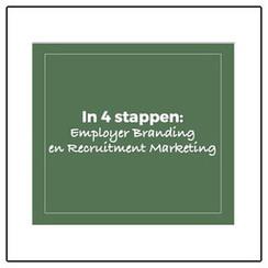 In 4 stappen: Employer Branding en Recruitment Marketing