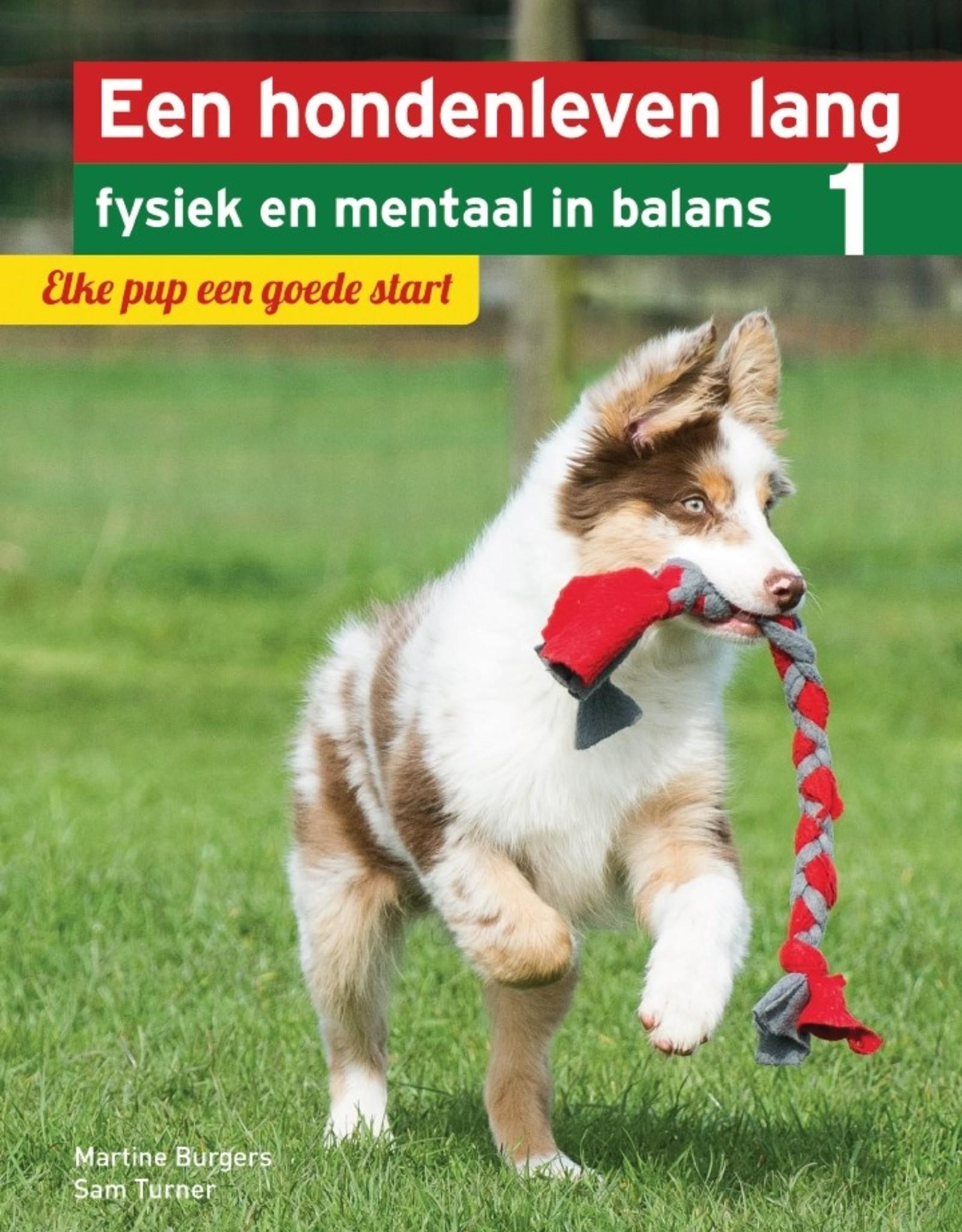Een hondenleven lang fysiek en mentaal in balans Deel 1: Elke pup een goede start