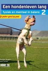 Een hondenleven lang fysiek en mentaal in balans Deel 2: Je puber goed op pad