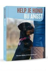 Help je hond bij angst – Monique Bladder en Erica Bokelmann