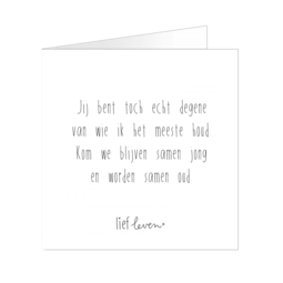 Wenskaart • Jij bent toch echt degene