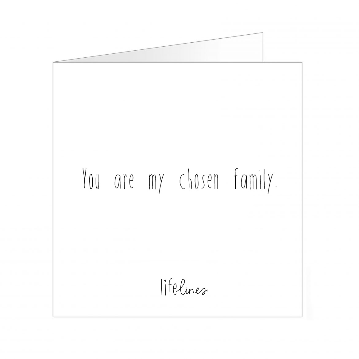 Wenskaart • You are my chosen family