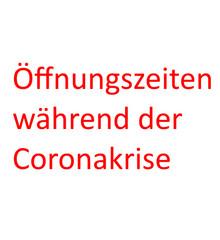 Öffnungszeit Corona