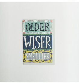 Older Wiser Smellier Greeting Card