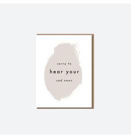Sorry To Hear Your Sad News Sympathy Card
