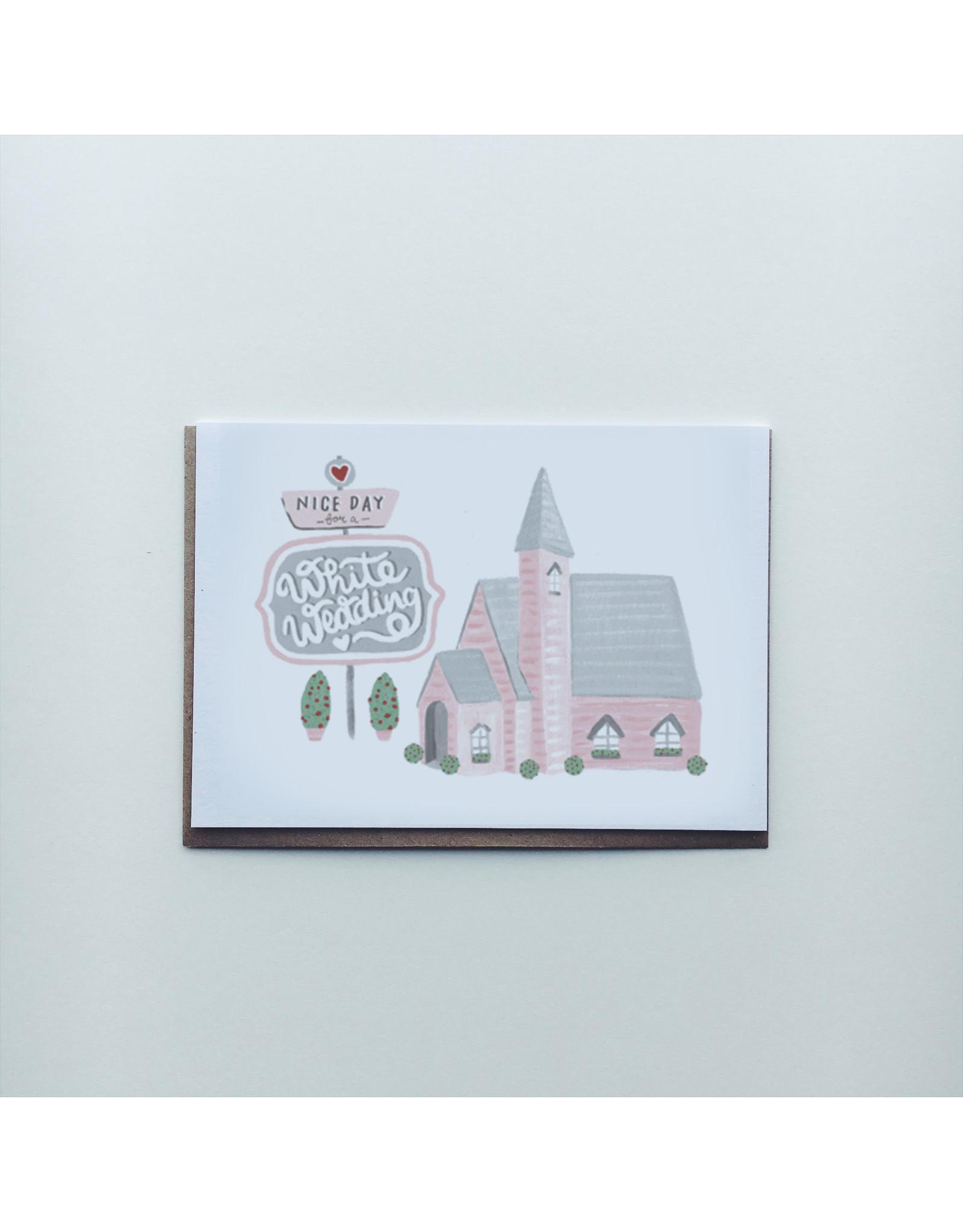 Nice Day Wedding Greeting Card