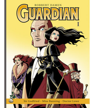 Guardian 01 - Sir Godfried, Miss Banning, Doctor Lowe