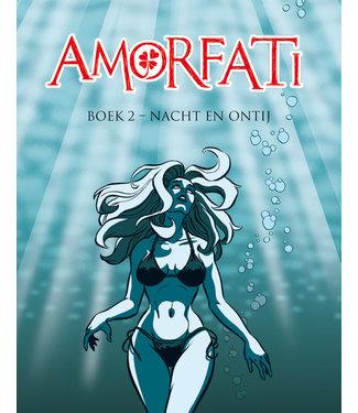 Amorfati | 02 - Nacht en Ontij
