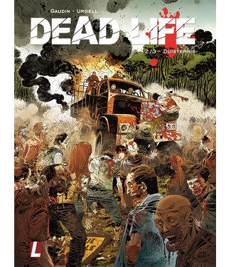 Dead Life 02 - Duisternis