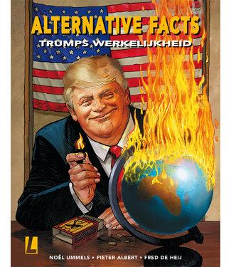 Alternative Facts - 01 Trumps werkelijkheid
