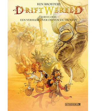 Driftwereld 01 - Een verhaal over dieven en trollen