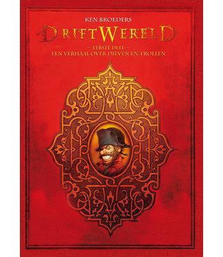 Driftwereld 01 - Een verhaal over dieven en trollen - Luxe