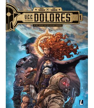 UCC Dolores 01 - In het spoor van de nieuwe pioniers