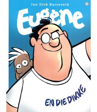 Eugène 09 - Eugène en die dikke