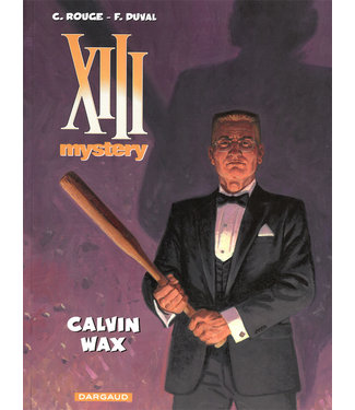 XIII Mystery 10 - Calvin Wax