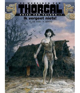 Thorgal Kriss van Valnor 01 - Ik vergeet niets!