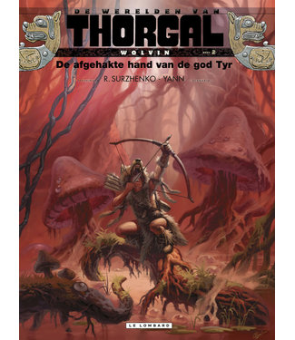 Thorgal Wolvin 02 - De afgehakte hand van de god Tyr
