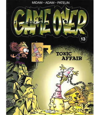 Game Over 13 - Toxic affair