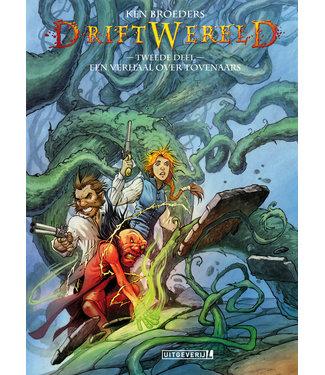 Driftwereld 02 - Een verhaal over tovenaars