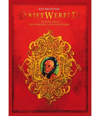 Driftwereld 02 - Een verhaal over tovenaars - Luxe