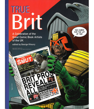 True Brit - A Celebration of the Great Comic Book Artists of the UK