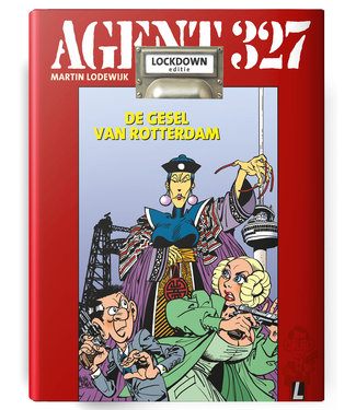Agent 327 09 - Dossier De gesel van Rotterdam - LOCKDOWN EDITIE