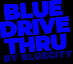 Blue Drive Thru