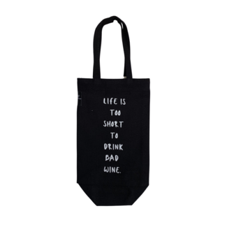 Bottle Bag - Life Is Too Short