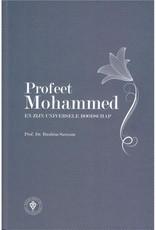Profeet Mohammed en zijn Universele Boodschap