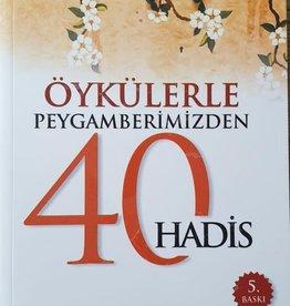 Öykülerle Peygamberimzden 40 hadis